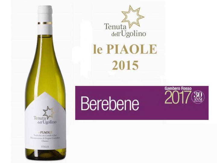 Le Piaole 2015 ha ottenuto l'ambito Oscar 2017 del Berebene Gambero Rosso